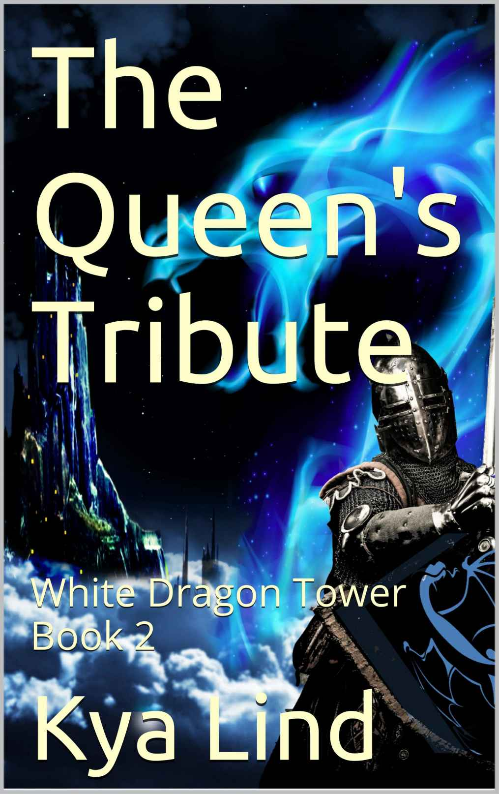 White Dragon Tower – Book 2 – Queen's Tribute