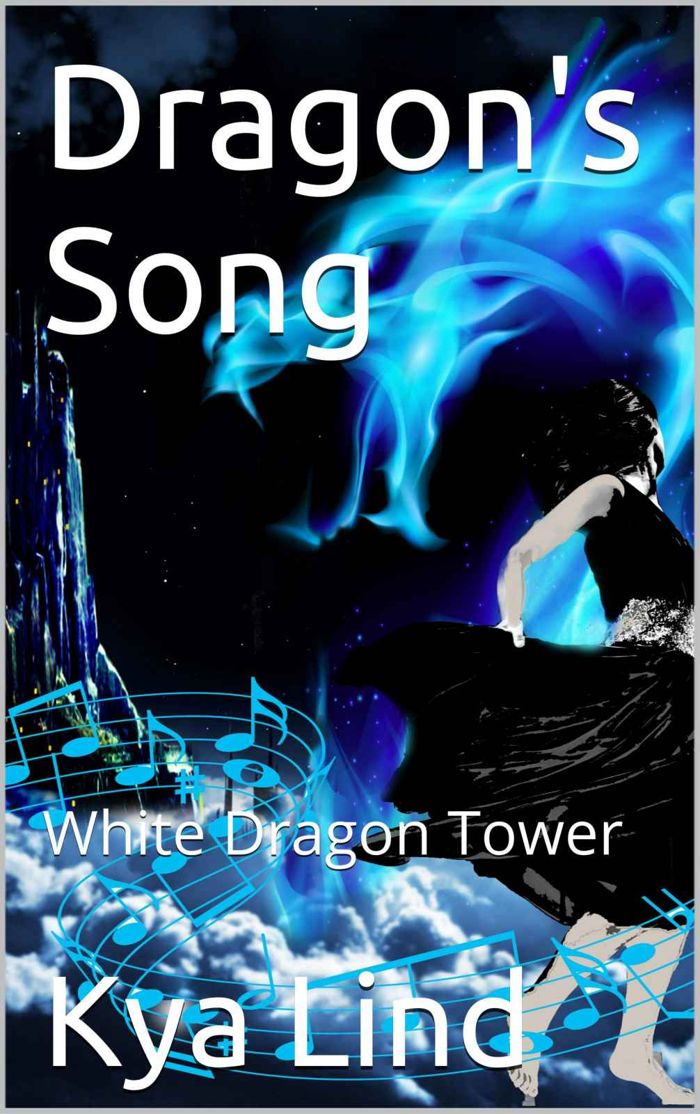 White Dragon Tower – Book 3 – Dragon's Song