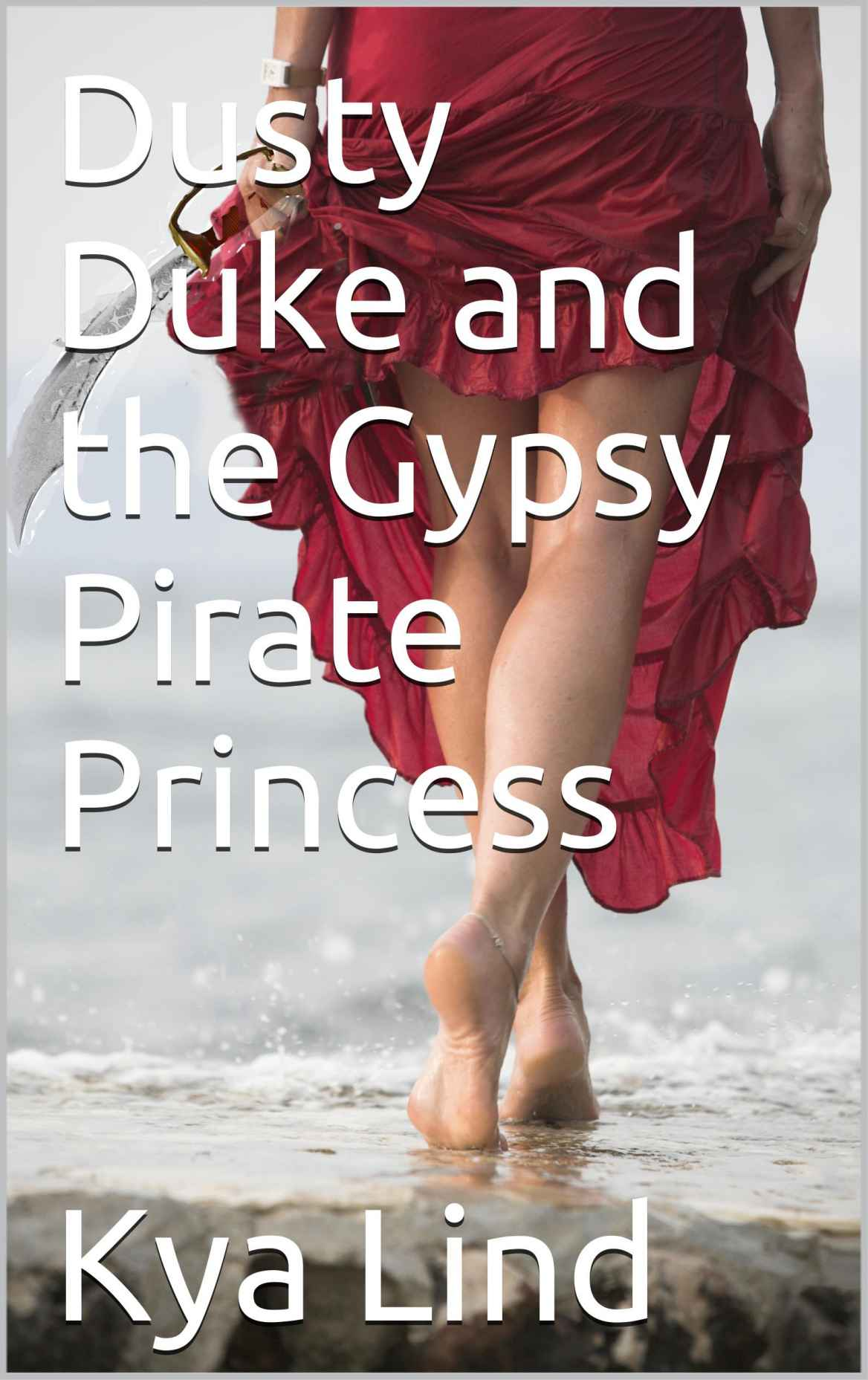 The Dusty Duke and the Gypsy Pirate Princess